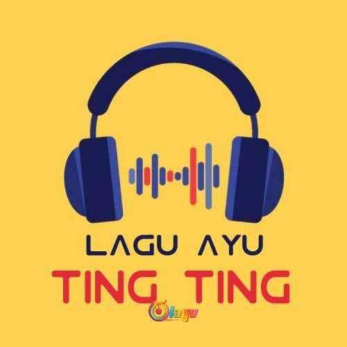Kumpulan Lagu Ayu Ting Ting