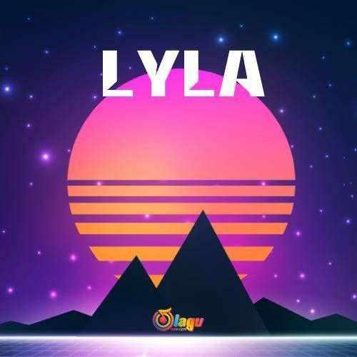 Kumpulan Lagu Lyla