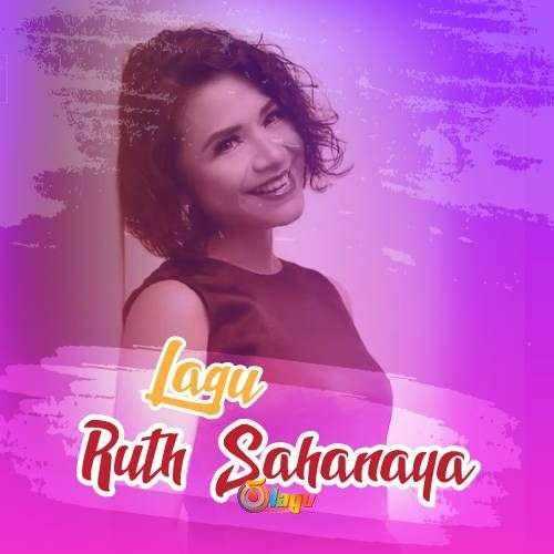 Kumpulan Lagu Ruth Sahanaya