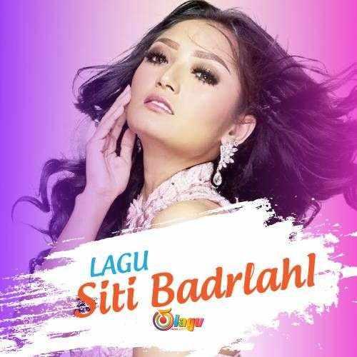 Kumpulan Lagu Siti Badriah