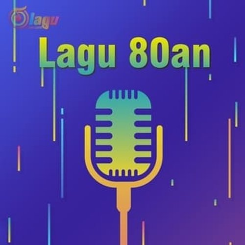 Lagu 80an 90an